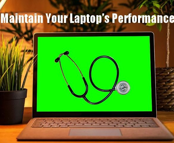 Maintain Your Laptop's Performance